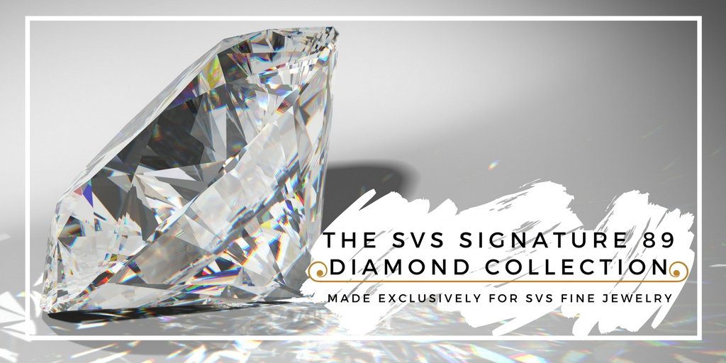 The Svs Signature 89 Diamond Collection